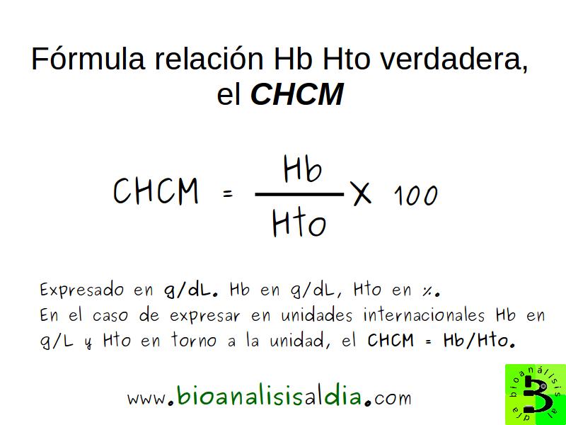 Fórmula de la relación Hb Hto verdadera, el CHCM