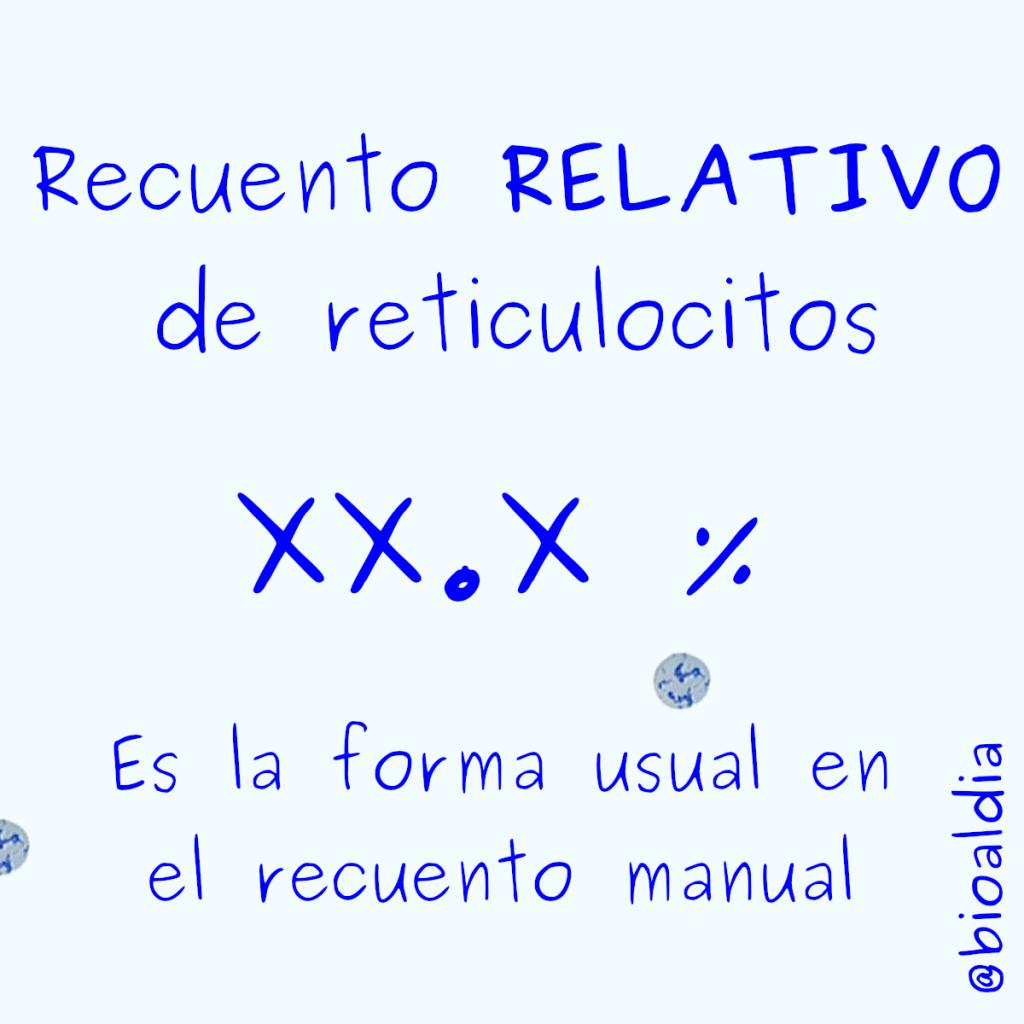 Reporte del recuento de reticulocitos relativos